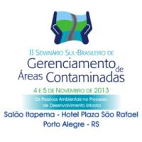 II SEMINÁRIO SUL-BRASILEIRO DE GERENCIAMENTO DE ÁREAS CONTAMINADAS 2013