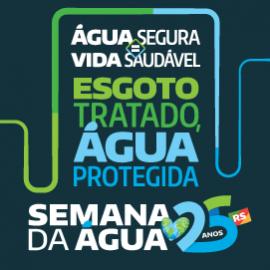 XXV SEMANA INTERAMERICANA E XVIII SEMANA ESTADUAL DA ÁGUA DO RS