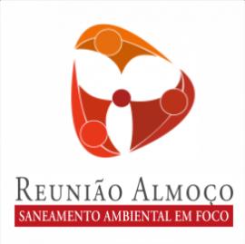 REUNIÃO ALMOÇO SANEAMENTO AMBIENTAL EM FOCO