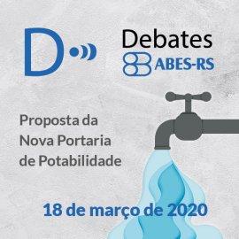 DEBATES ABES - PROPOSTA DA NOVA PORTARIA DE POTABILIDADE