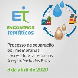 PROCESSOS DE SEPARAÇÃO POR MEMBRANAS: DE RESÍDUOS A RECURSOS - A EXPERIÊNCIA DOS BRICS